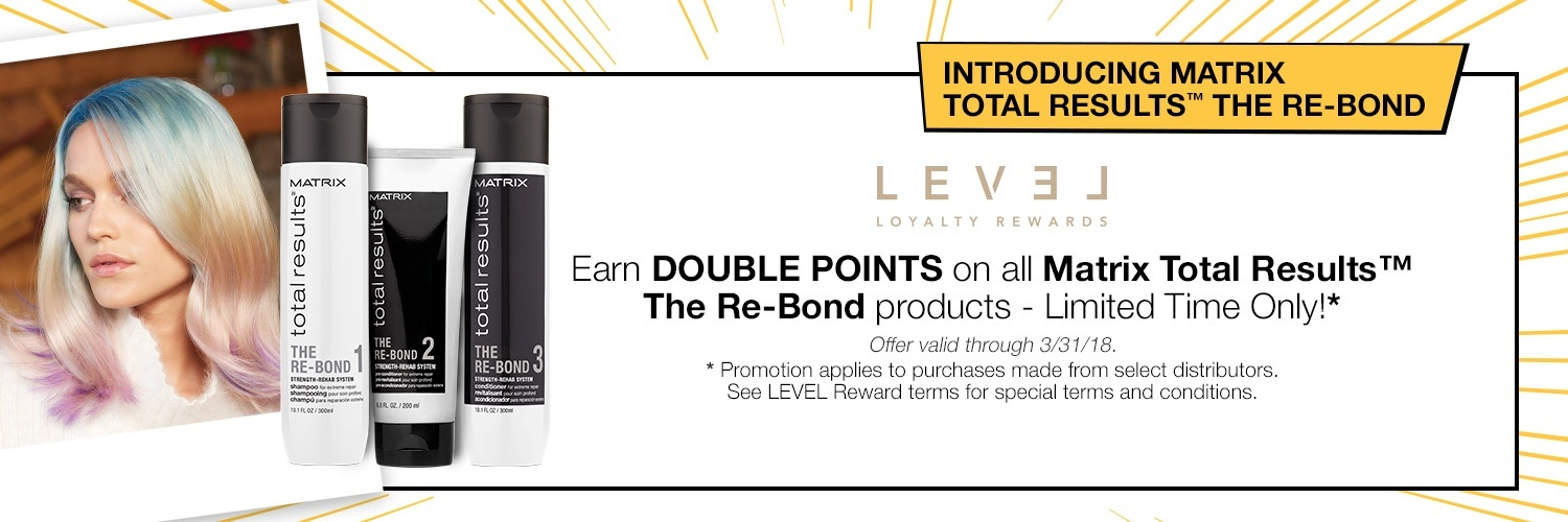 Level Rewards earn double points on all Total Results The Re-Bond products