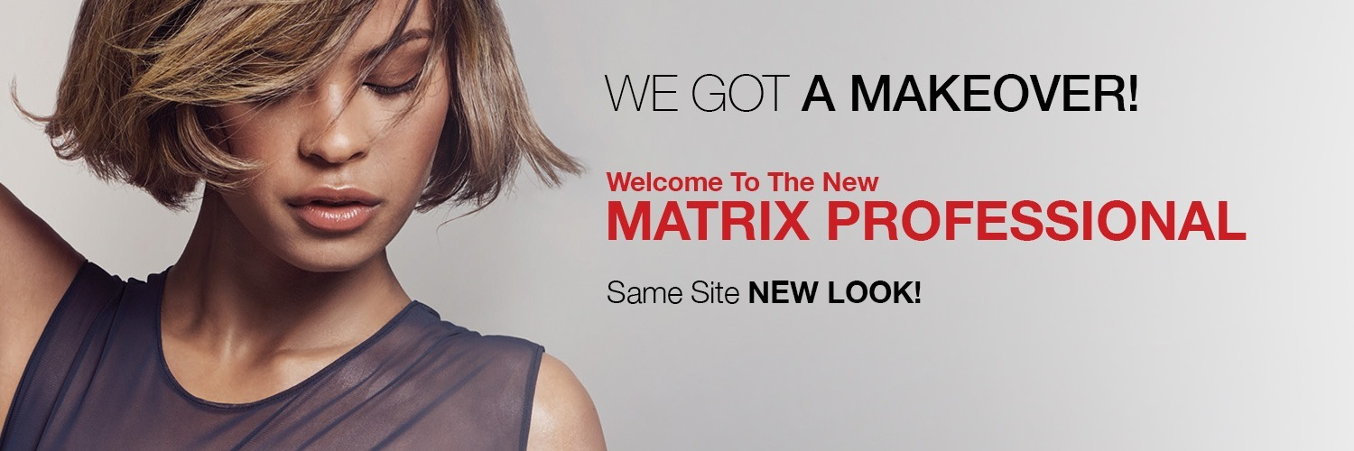 Matrix Makeover | Matrix Professional